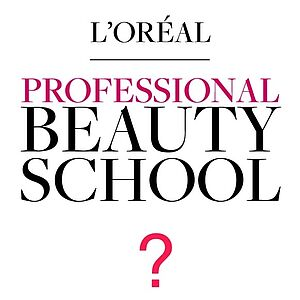 Beauty School, Hair & Beauty Professional Academy, L`Oréal Professionnel, Weiterbildung